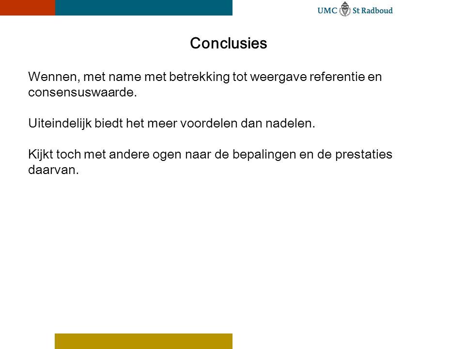 Conclusies Wennen, met name met betrekking tot weergave referentie en consensuswaarde.