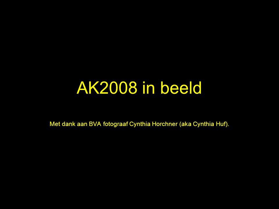 AK2008 in beeld Met dank aan BVA fotograaf Cynthia Horchner (aka Cynthia Huf).