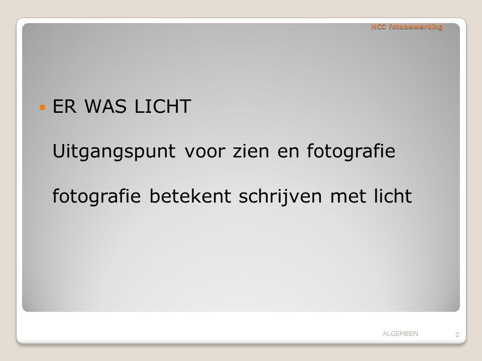 HCC fotobewerking Algemeen Overdracht verlichtte objecten en registratie met optische gereedschappen Van camera en scanner naar PC Analoog versus digitaal sinds 2001 is gemak en oplossend vermogen voldoende om de analoge fotografie toe te passen.