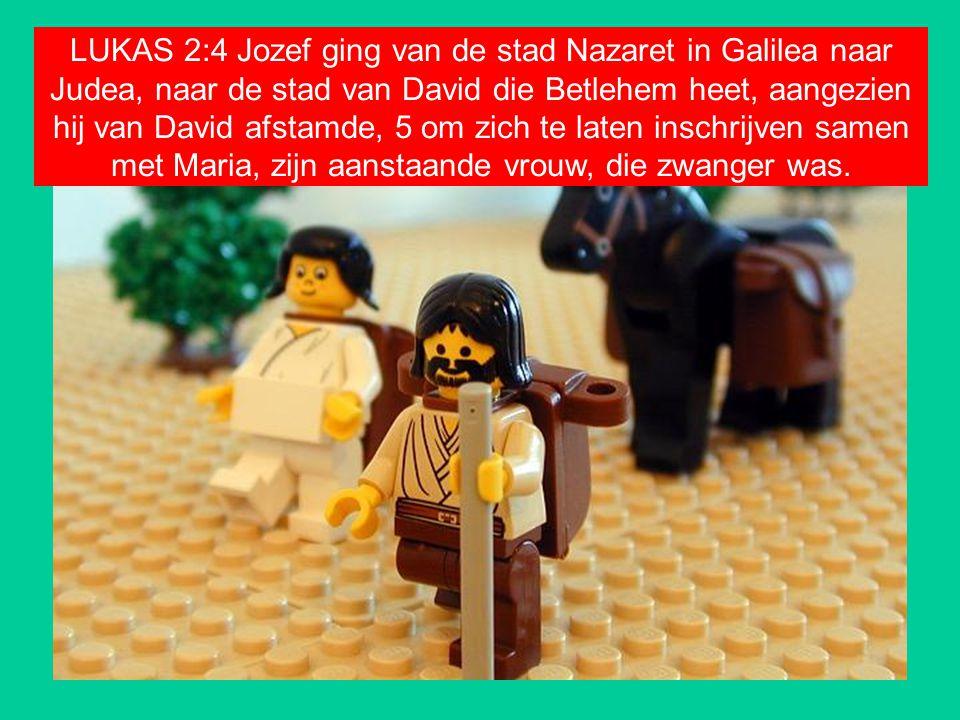 LUKAS 2:4 Jozef ging van de stad Nazaret in Galilea naar Judea, naar de stad van David die Betlehem heet, aangezien hij van David afstamde, 5 om zich