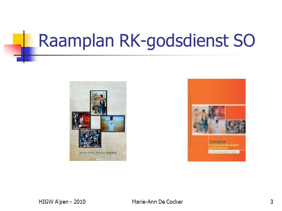 HIGW A pen - 2010Marie-Ann De Cocker3 Raamplan RK-godsdienst SO