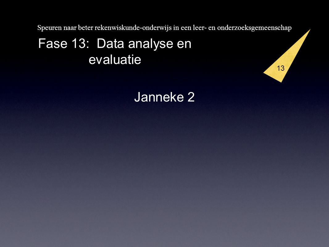 13 Fase 13: Data analyse en evaluatie Janneke 2