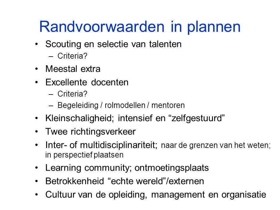Randvoorwaarden in plannen Scouting en selectie van talenten –Criteria.