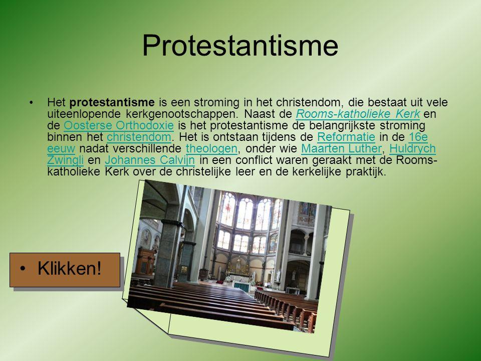 Protestantisme Het protestantisme is een stroming in het christendom, die bestaat uit vele uiteenlopende kerkgenootschappen.