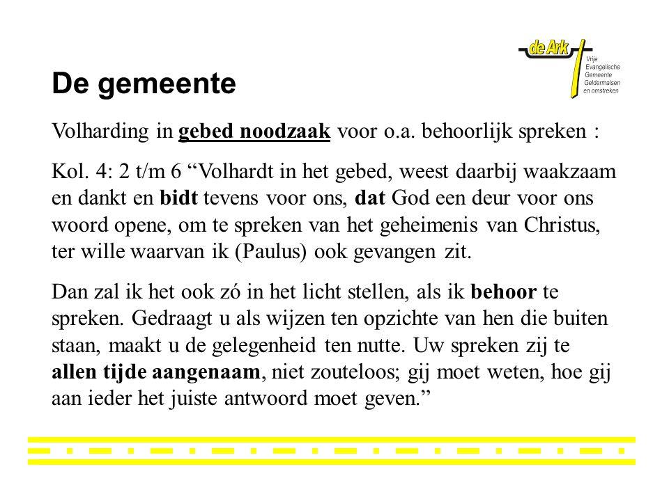 De gemeente Volharding in gebed noodzaak voor o.a.
