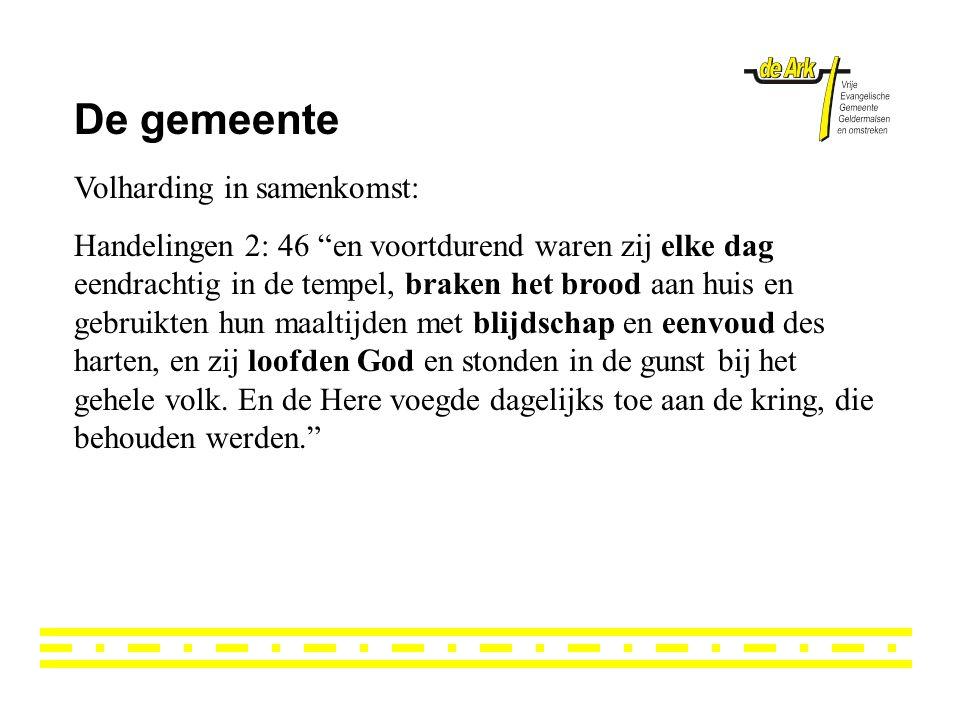 De gemeente Volharding in samenkomst: Hebr.