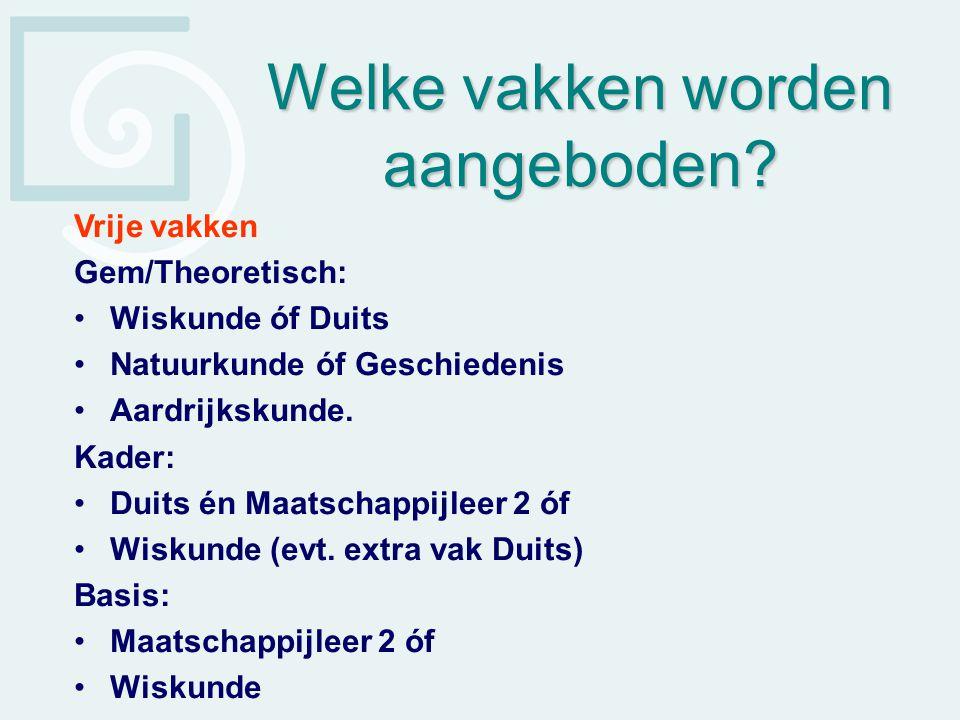 Het vakkenpakket: Gem/Theor Nederlands Engels Duits of wisk.