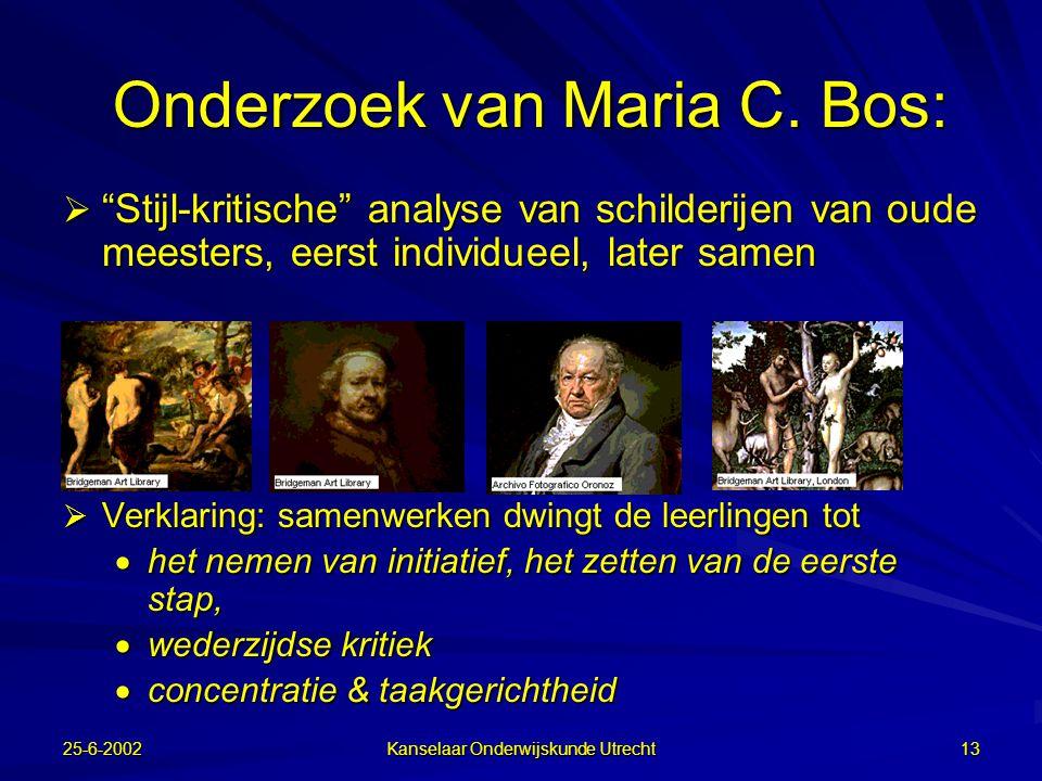 25-6-2002 Kanselaar Onderwijskunde Utrecht 12 Samenwerkend leren heeft lange traditie  John Dewey (1938) –Leren is niet een kwestie van iets verteld te worden, maar een actief en constructief proces dat in een sociale, gedeelde situatie met anderen moet worden opgedaan.
