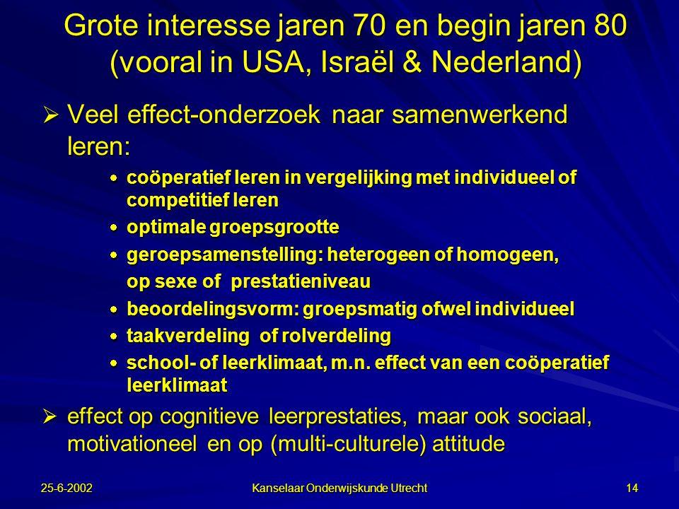 25-6-2002 Kanselaar Onderwijskunde Utrecht 13 Onderzoek van Maria C.