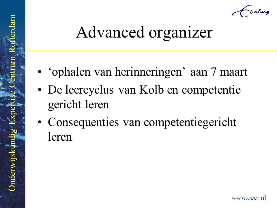 Onderwijskundig Expertise Centrum Rotterdam www.oecr.nl Consequenties voor onderwijsleersituatie Competenties zijn niet aangeboren en moeten dus geleerd worden door intensief en doelbewust oefenen.