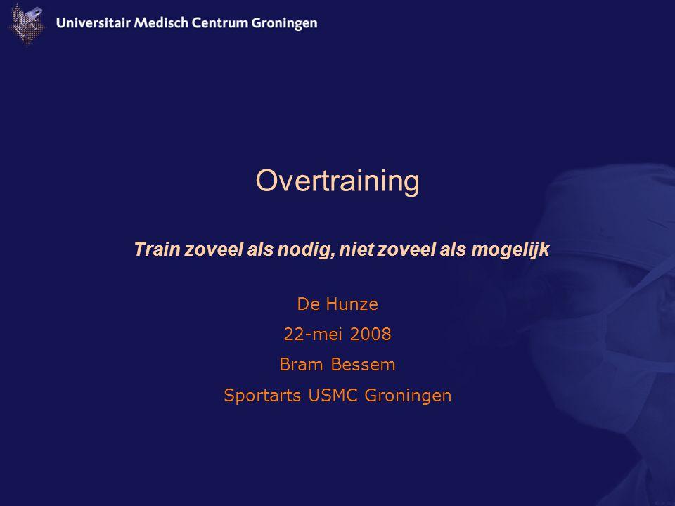 Overtraining Definitie –'er wordt meer getraind dan het lichaam op dat moment aankan' => Onvolledig/Incorrect!!.