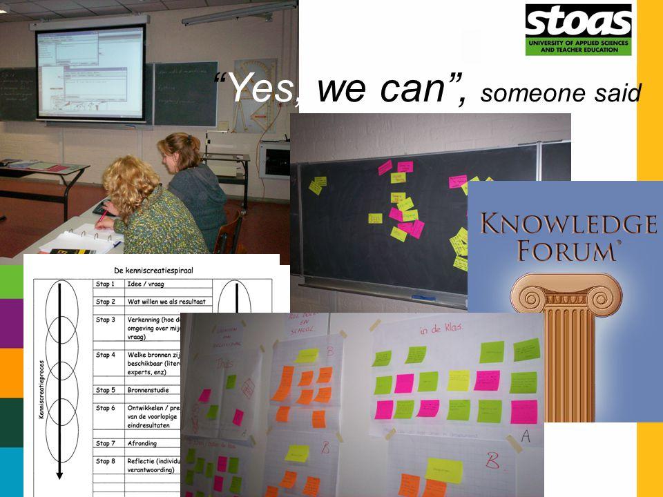 """CoP Verbinden van Onderwijs en Onderzoek """"Yes, we can"""", someone said"""