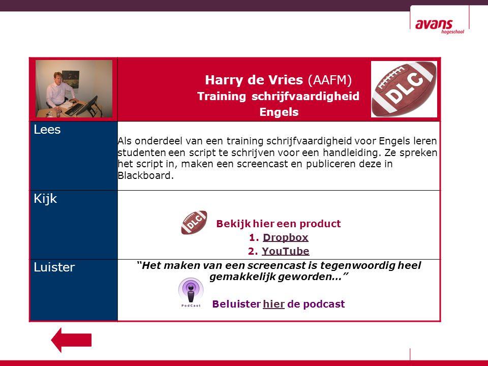 Harry de Vries (AAFM) Training schrijfvaardigheid Engels Lees Als onderdeel van een training schrijfvaardigheid voor Engels leren studenten een script te schrijven voor een handleiding.