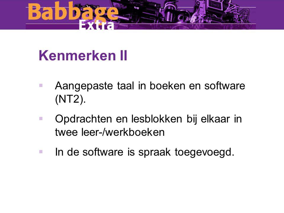 Kenmerken II  Aangepaste taal in boeken en software (NT2).