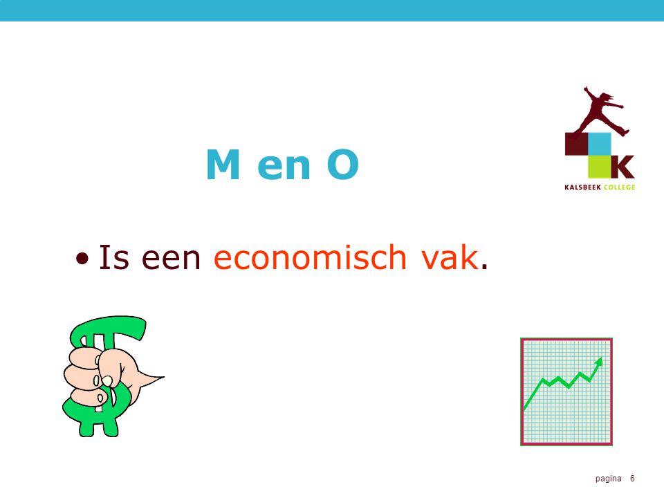 pagina 6 M en O Is een economisch vak.