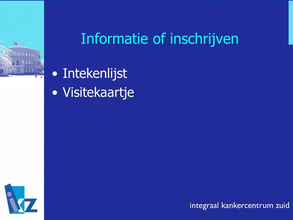 Informatie of inschrijven Intekenlijst Visitekaartje