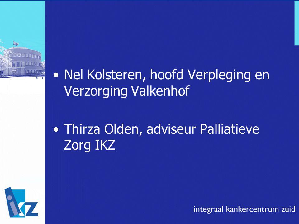 Nel Kolsteren, hoofd Verpleging en Verzorging Valkenhof Thirza Olden, adviseur Palliatieve Zorg IKZ