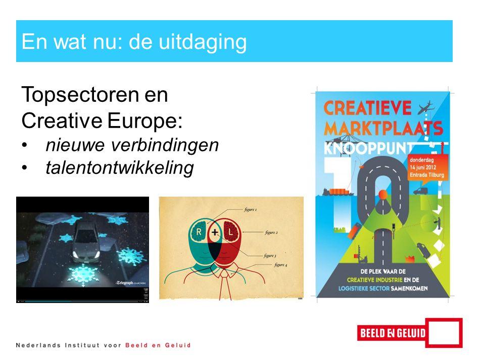 Topsectoren en Creative Europe: nieuwe verbindingen talentontwikkeling