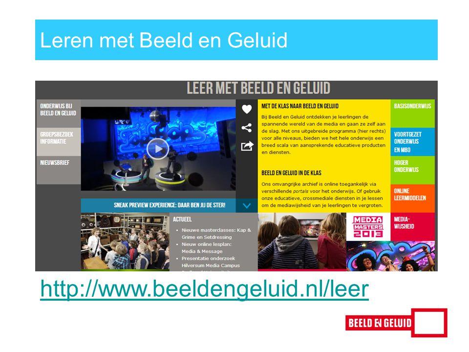 http://www.beeldengeluid.nl/leer Leren met Beeld en Geluid