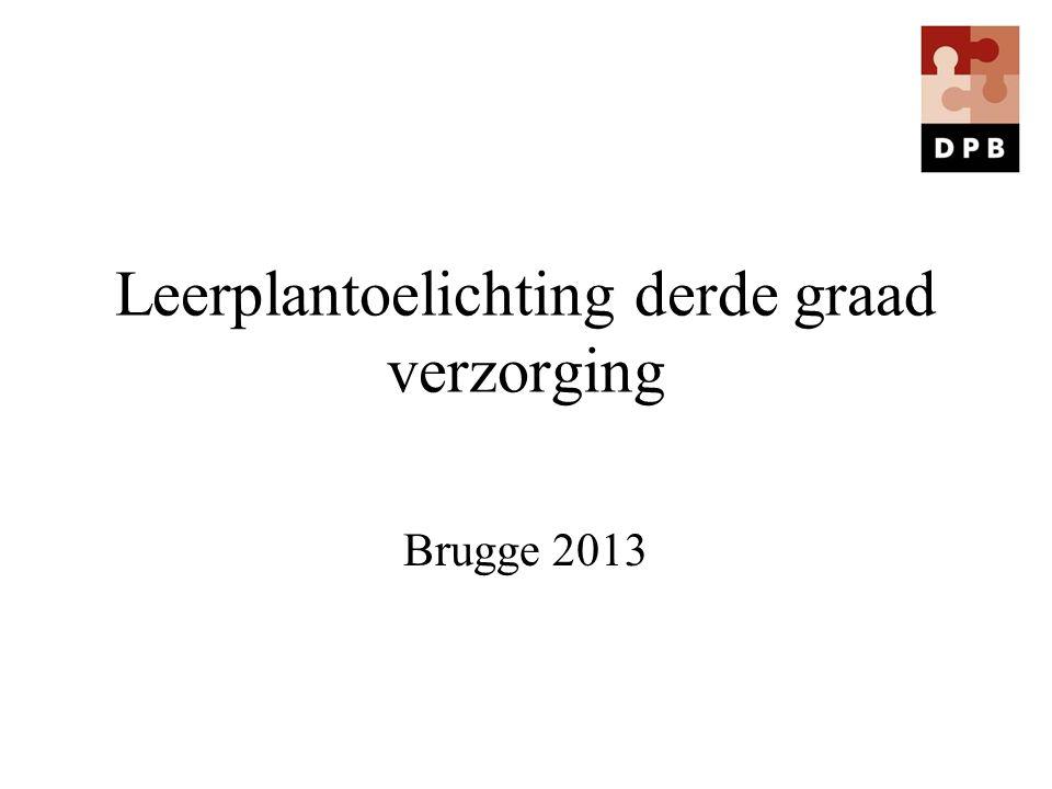 Leerplantoelichting derde graad verzorging Brugge 2013