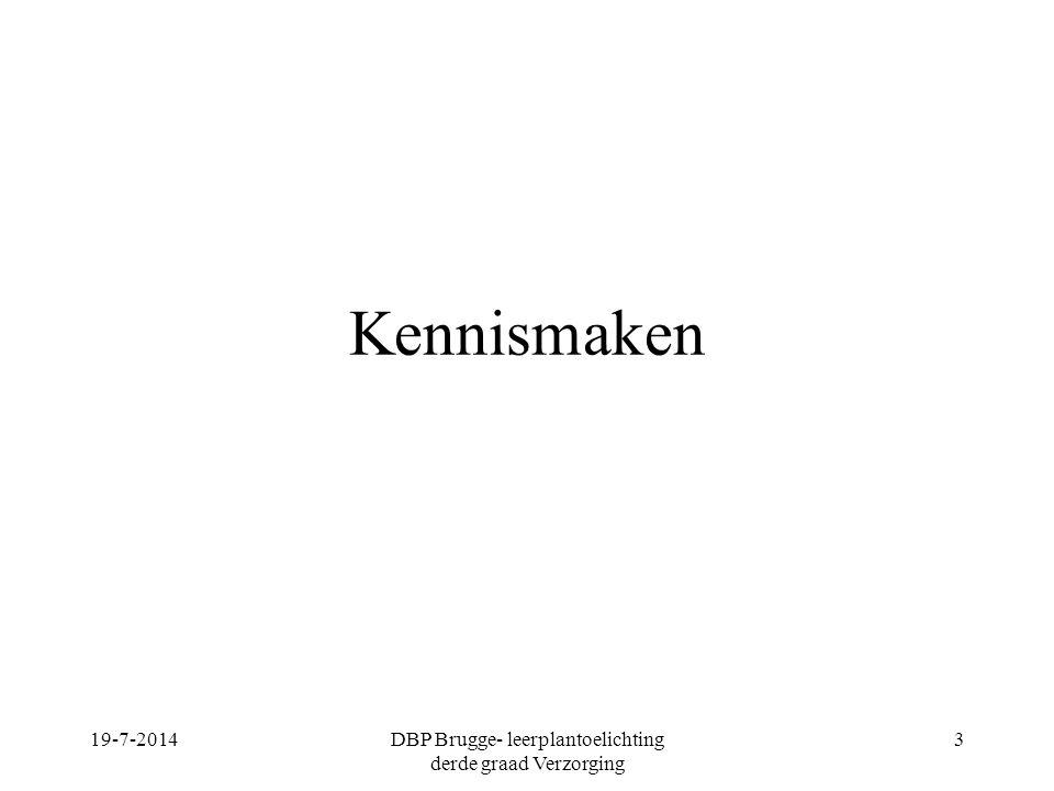 Kennismaken 19-7-2014DBP Brugge- leerplantoelichting derde graad Verzorging 3