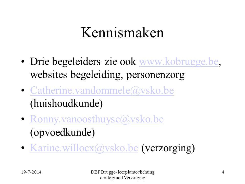 AD 1 Kwaliteitsbewust handelen Visie 1.1 Vanuit een holistische, emancipatorische en dynamische mensvisie handelen in tot de gebruiker en zijn omgeving 1.2 De kernelementen van het project de missie van een zorginstelling/organisatie en de wijze waarop deze worden geïmplementeerd in de dagelijkse zorg- en/of begeleidingscontext exploreren en aanwenden 19-7-2014DBP Brugge- leerplantoelichting derde graad Verzorging 35