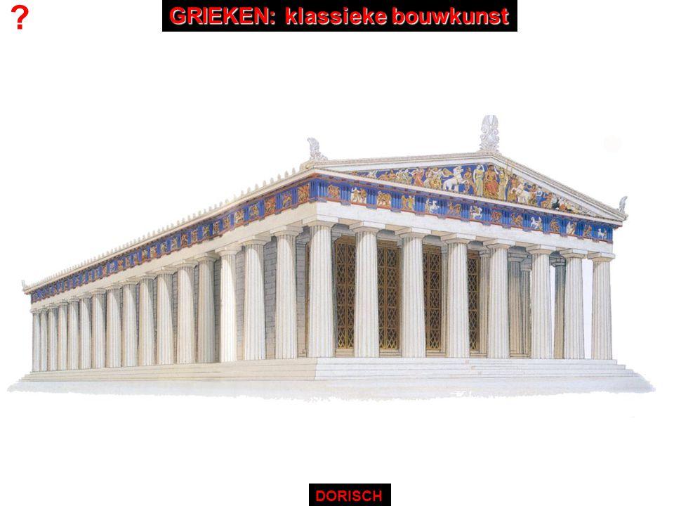 ? DORISCH GRIEKEN: klassieke bouwkunst