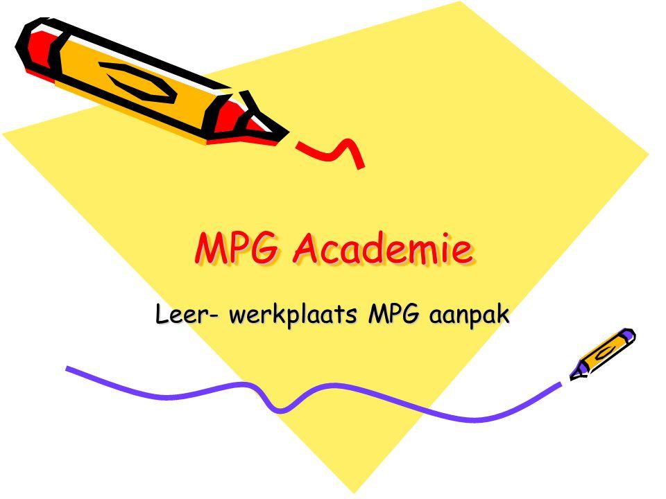 MPG Academie Leer- werkplaats MPG aanpak