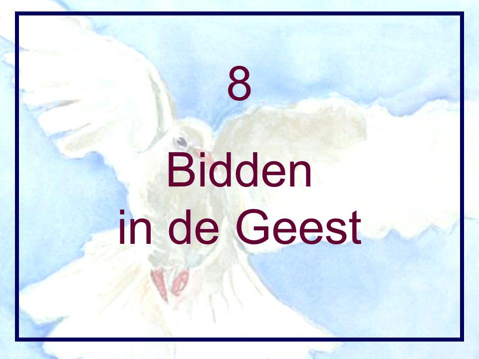 8 Bidden in de Geest