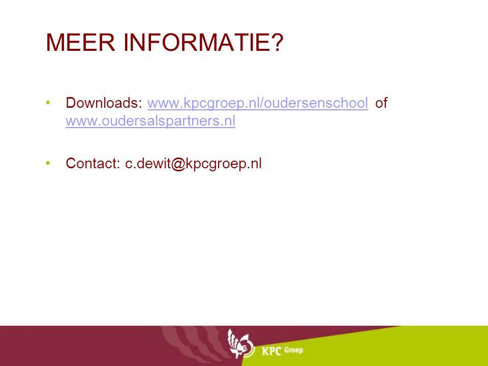 MEER INFORMATIE? Downloads: www.kpcgroep.nl/oudersenschool of www.oudersalspartners.nlwww.kpcgroep.nl/oudersenschool www.oudersalspartners.nl Contact:
