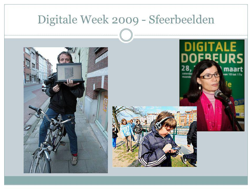 Digitale Week 2010 2010 naast bestaande materiaal: Brede publiekcampagne  Opnieuw een Spotje, ook eventueel op VRT  Gebruik maken van Websites, Facebook, Netlog, Twitter, …  Positieve invalshoek: educatieve opportuniteit voor iedereen met een speciale focus op kansengroepen
