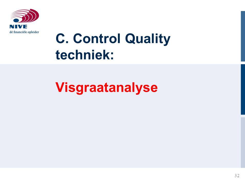 32 C. Control Quality techniek: Visgraatanalyse
