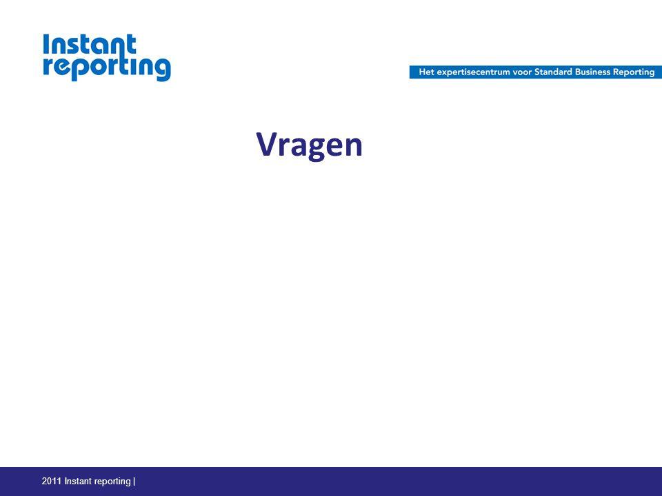 Vragen 2011 Instant reporting |