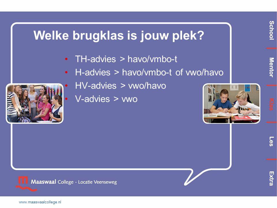 Welke brugklas is jouw plek? TH-advies > havo/vmbo-t H-advies > havo/vmbo-t of vwo/havo HV-advies > vwo/havo V-advies > vwo