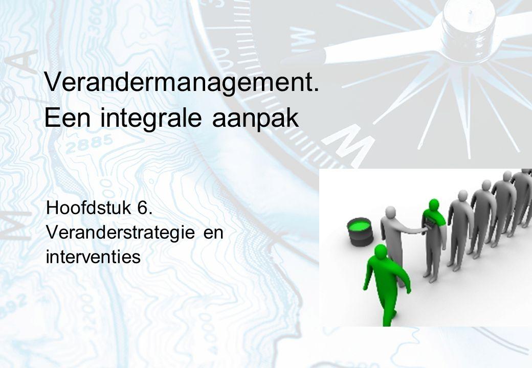 42 Interventies Interventies definiëren we als één of een serie geplande veranderactiviteiten die erop gericht zijn het functioneren en de effectiviteit van de organisatie te vergroten.