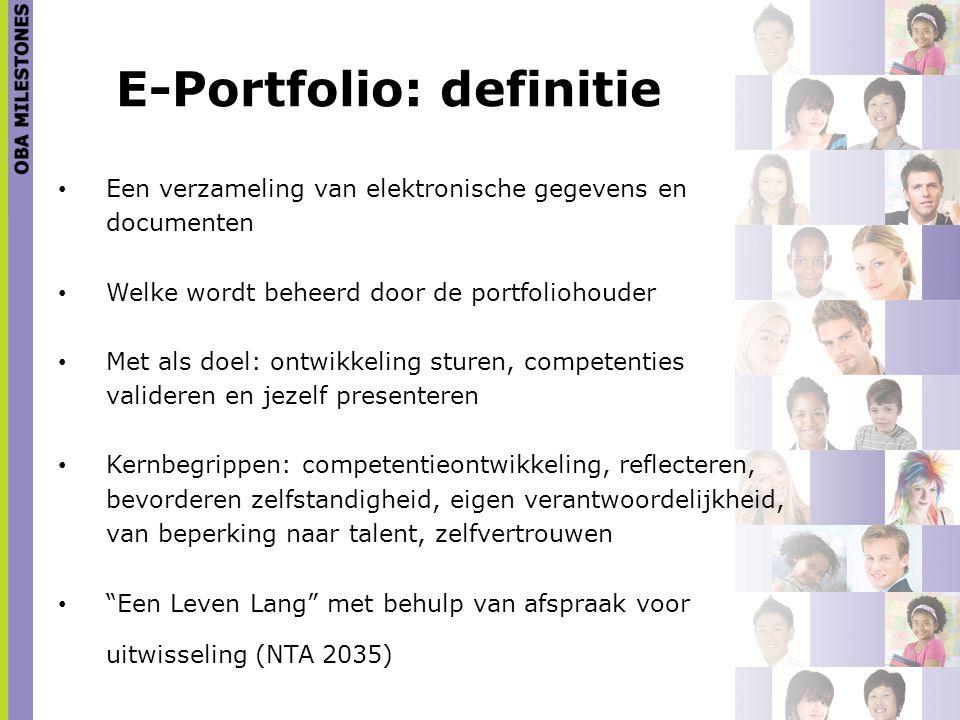 E-Portfolio: definitie Een verzameling van elektronische gegevens en documenten Welke wordt beheerd door de portfoliohouder Met als doel: ontwikkeling