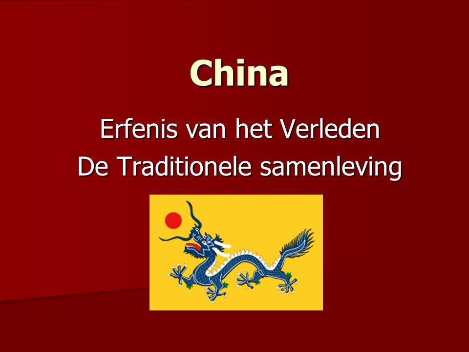 China China Erfenis van het Verleden De Traditionele samenleving