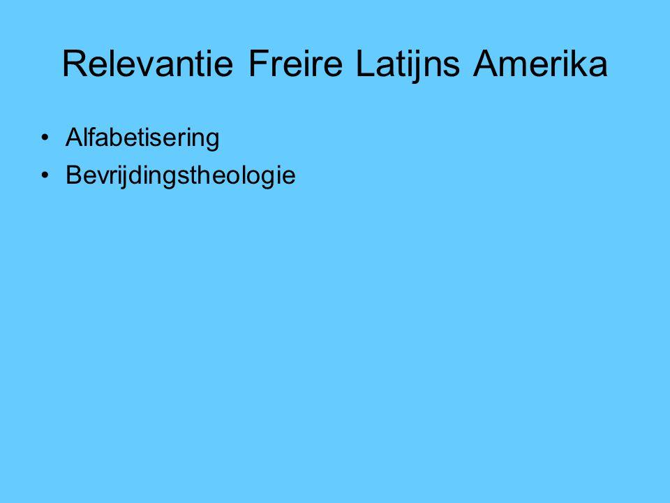 Relevantie Freire Latijns Amerika Alfabetisering Bevrijdingstheologie