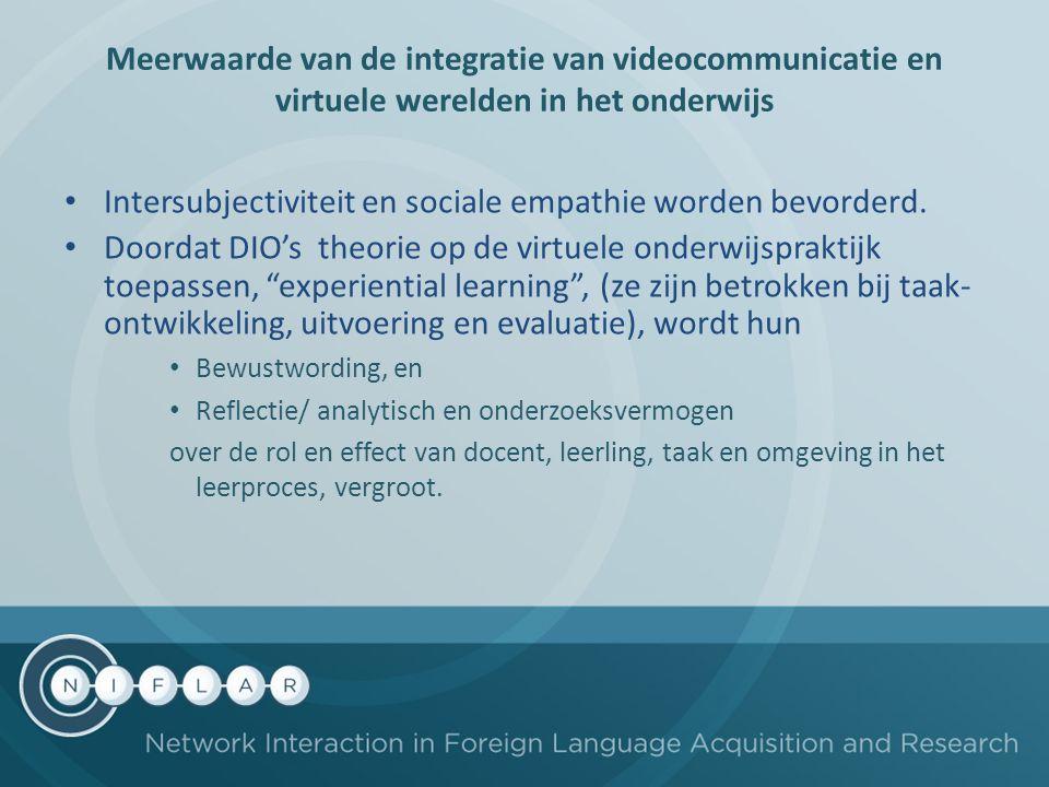 """Intersubjectiviteit en sociale empathie worden bevorderd. Doordat DIO's theorie op de virtuele onderwijspraktijk toepassen, """"experiential learning"""", ("""