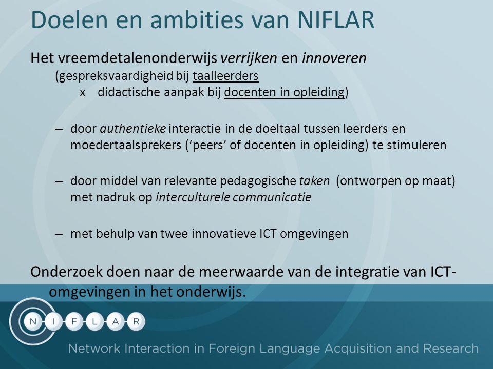 Doelen en ambities van NIFLAR Het vreemdetalenonderwijs verrijken en innoveren (gespreksvaardigheid bij taalleerders x didactische aanpak bij docenten