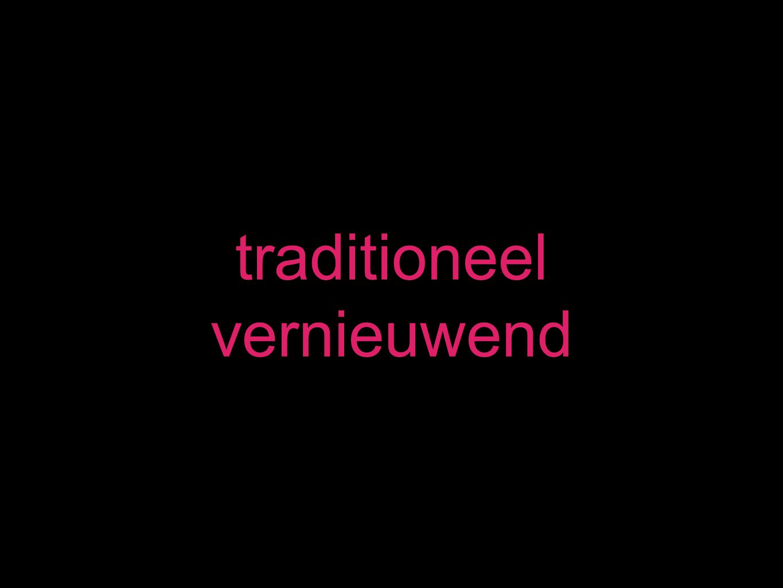 traditioneel vernieuwend