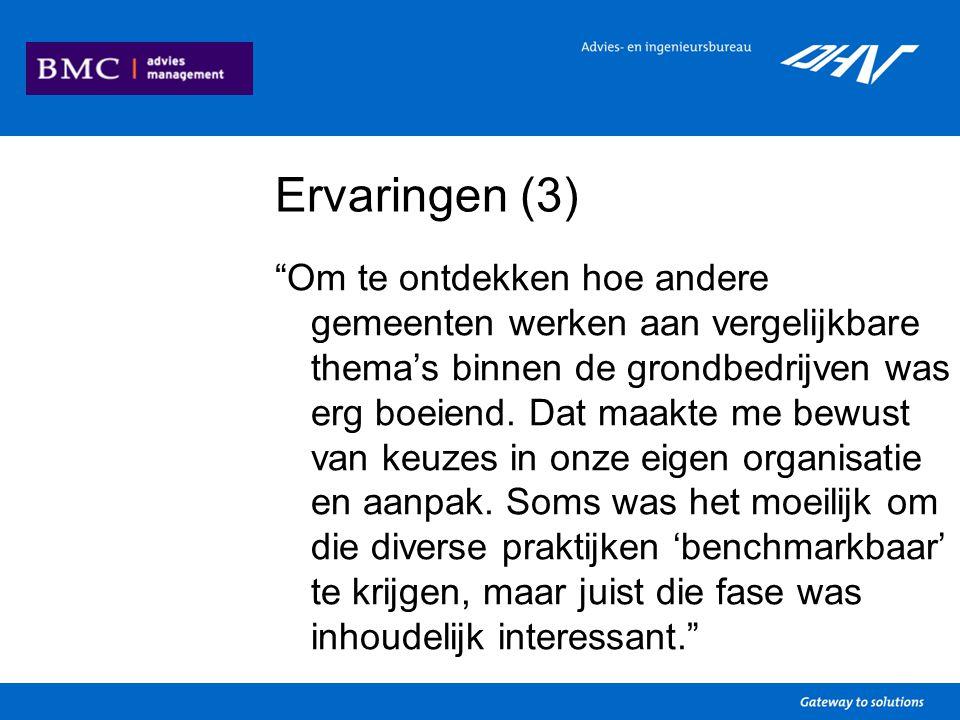 Ervaringen (3) Om te ontdekken hoe andere gemeenten werken aan vergelijkbare thema's binnen de grondbedrijven was erg boeiend.