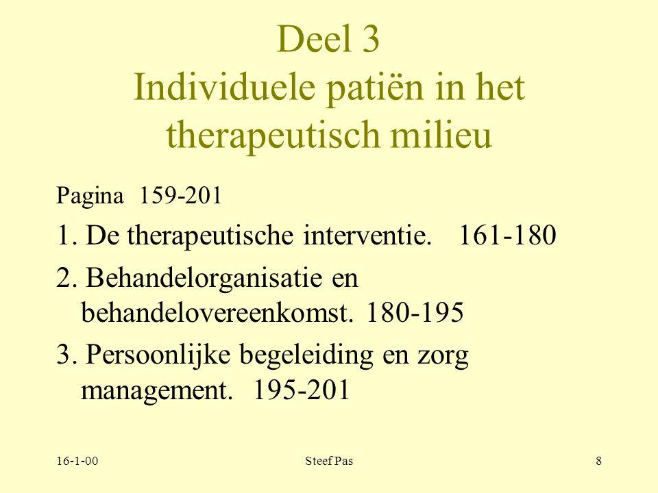 16-1-00Steef Pas7 Deel 3. Individuele patiënt in het therapeutisch milieu Pagina 159-199