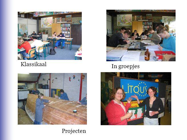 Klassikaal In groepjes Projecten