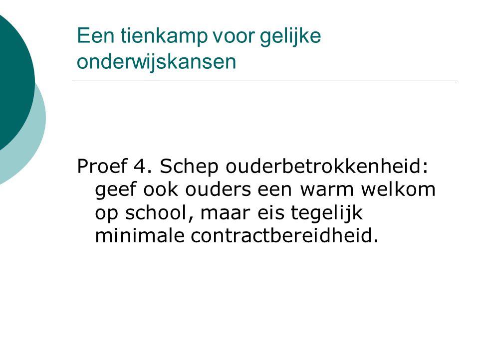Een tienkamp voor gelijke onderwijskansen Proef 5.