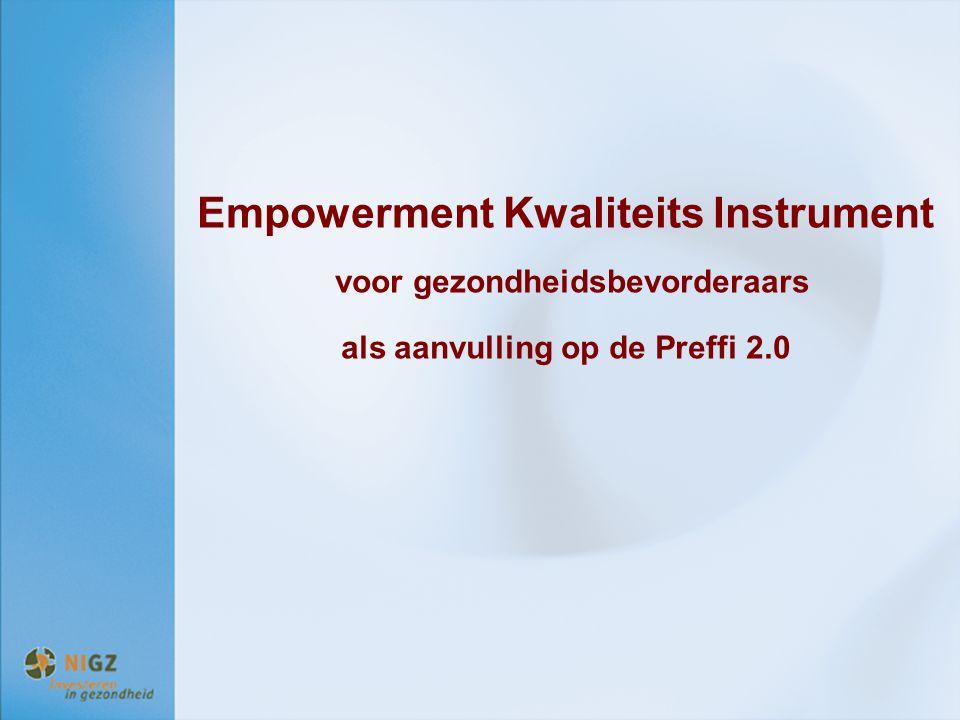 Empowerment Kwaliteits Instrument voor gezondheidsbevorderaars als aanvulling op de Preffi 2.0