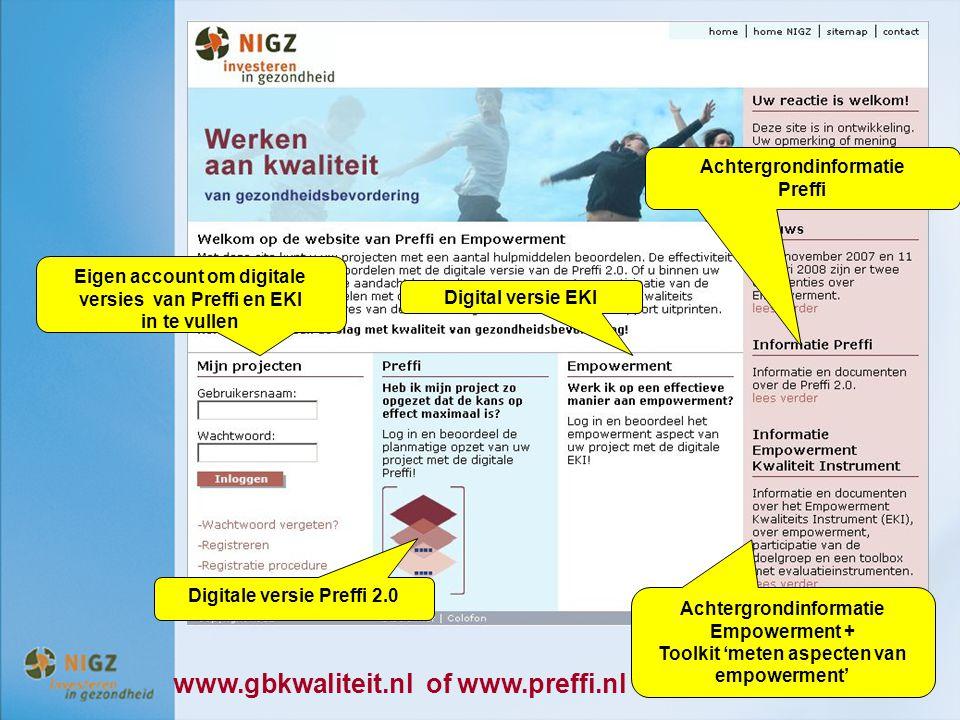 Digitale versie Preffi 2.0 Digital versie EKI Achtergrondinformatie Empowerment + Toolkit 'meten aspecten van empowerment' Achtergrondinformatie Preff