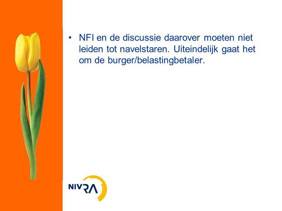 NFI en de discussie daarover moeten niet leiden tot navelstaren. Uiteindelijk gaat het om de burger/belastingbetaler.