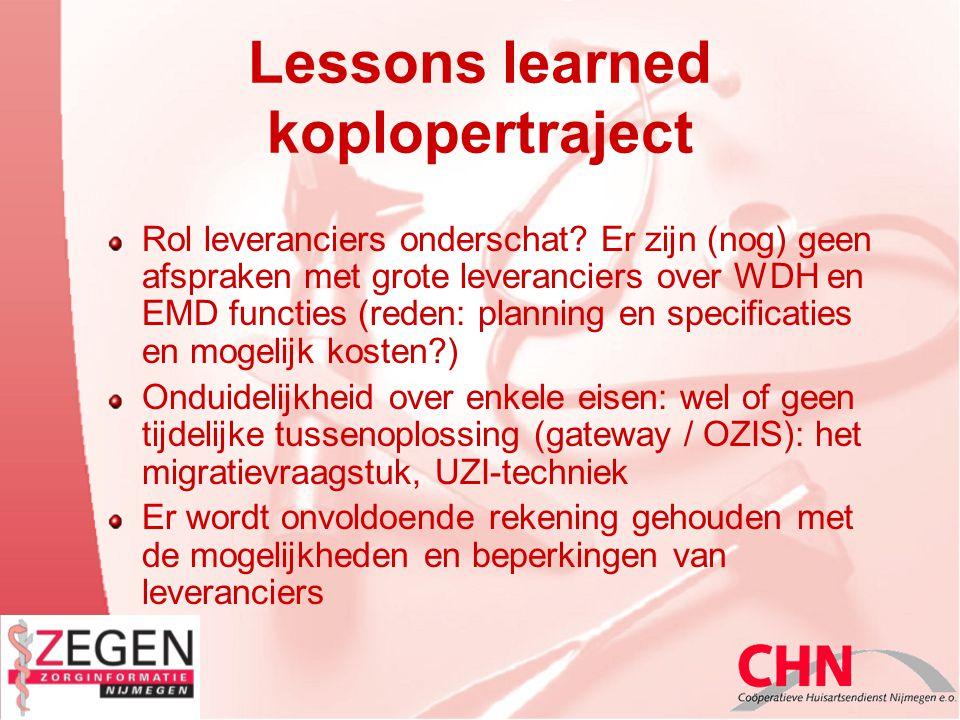 Lessons learned koplopertraject Rol leveranciers onderschat.