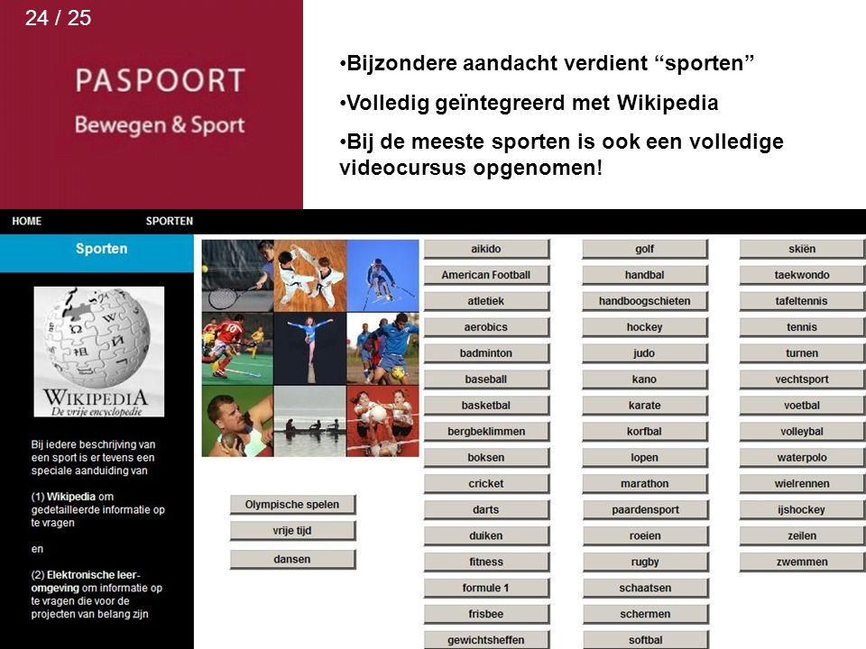 """Bijzondere aandacht verdient """"sporten"""" Volledig geïntegreerd met Wikipedia Bij de meeste sporten is ook een volledige videocursus opgenomen! 24 / 25"""